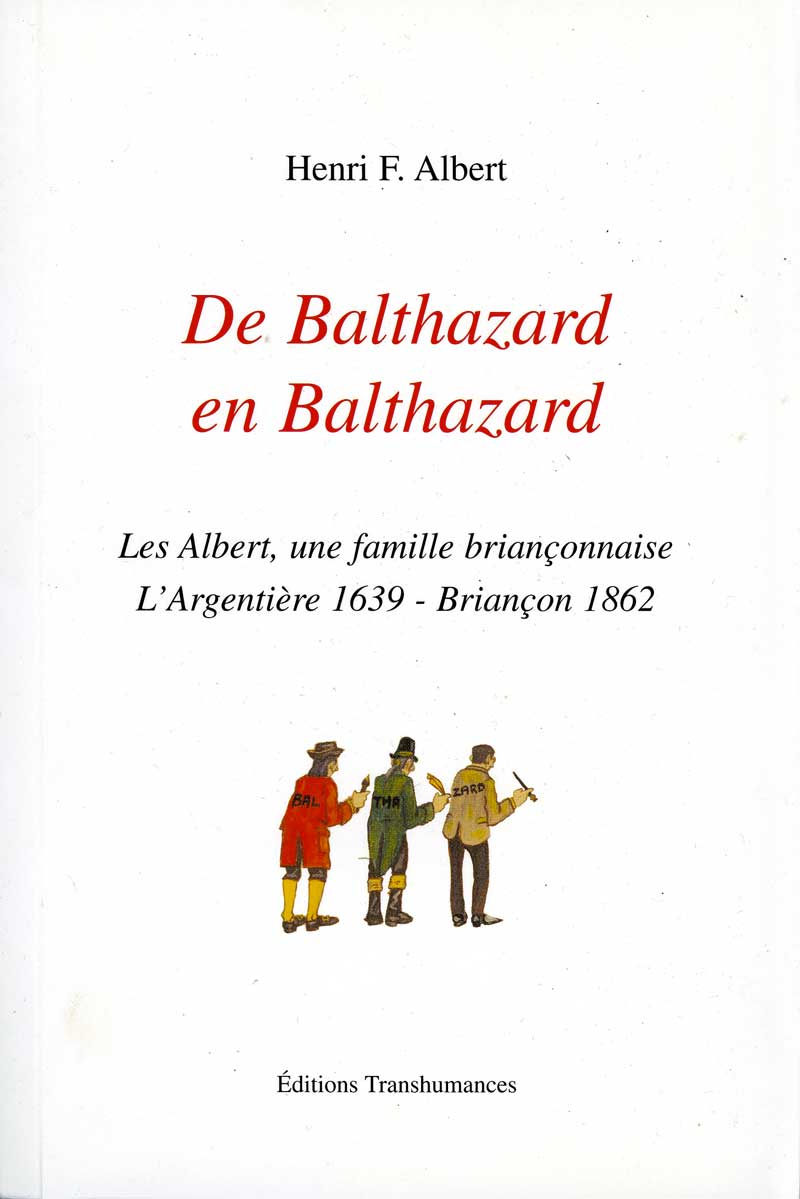 De Balthazard en Balthazard.