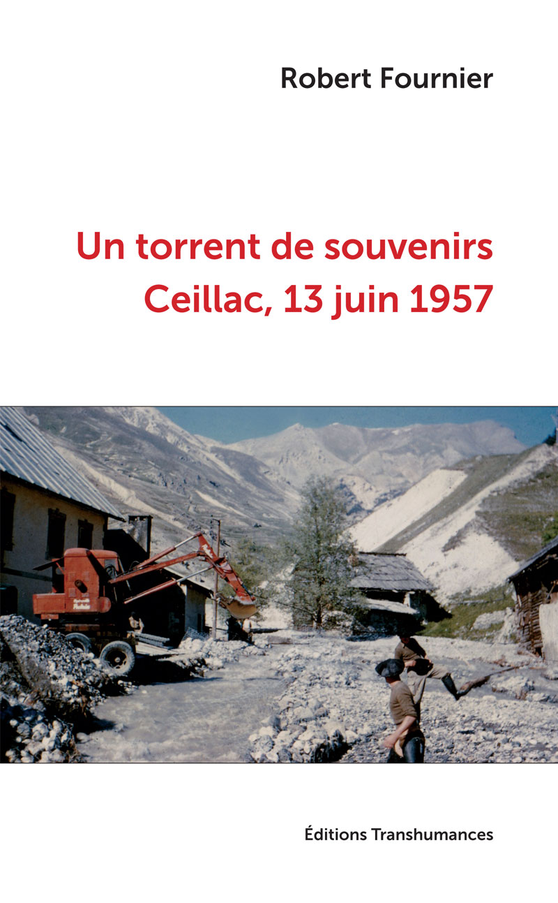 Un torrent de souvenirs - Ceillac, 13 juin 1957